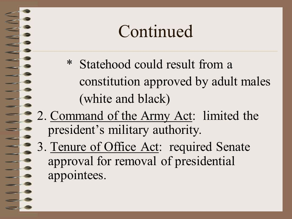Continued * Statehood could result from a