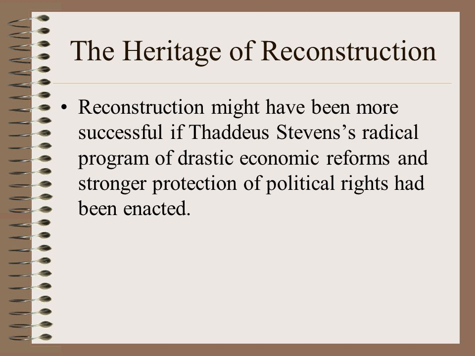 The Heritage of Reconstruction