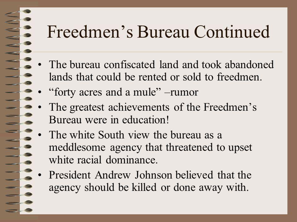 Freedmen's Bureau Continued