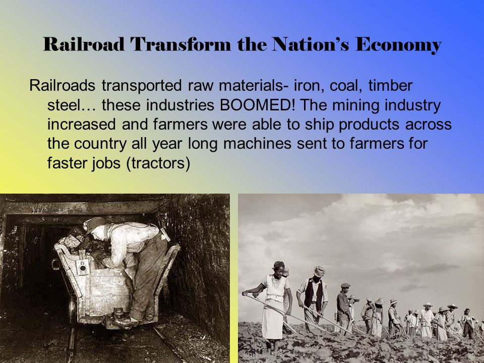 Railroad Transform the Nation's Economy