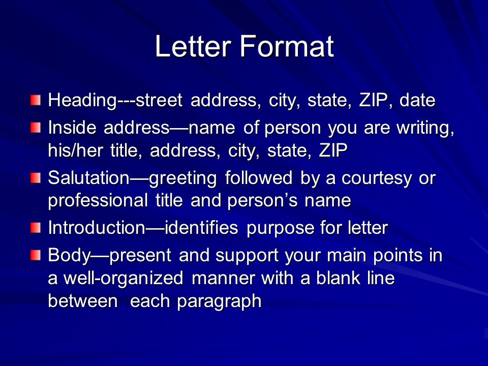 Letter Format Heading---street address, city, state, ZIP, date