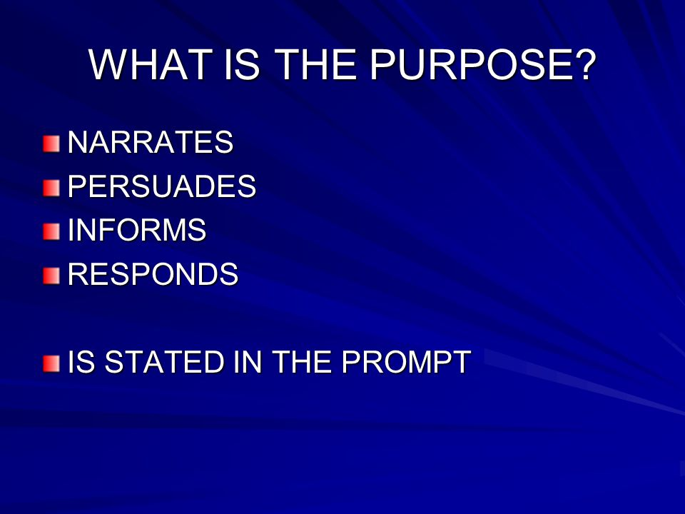WHAT IS THE PURPOSE NARRATES PERSUADES INFORMS RESPONDS