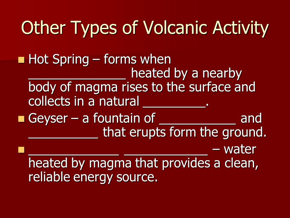 Other Types of Volcanic Activity