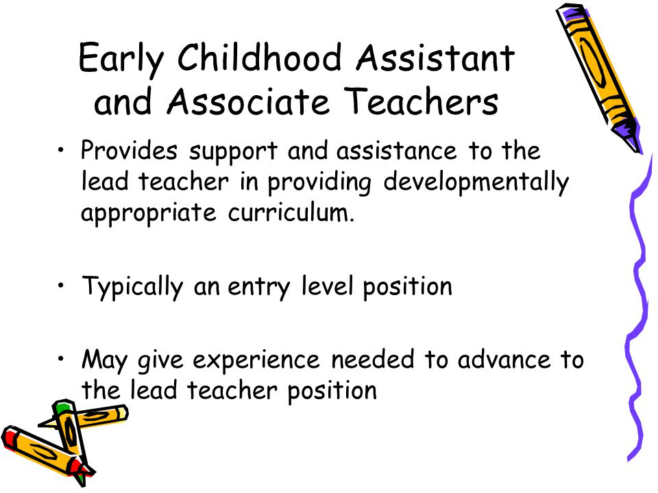 Early Childhood Assistant and Associate Teachers
