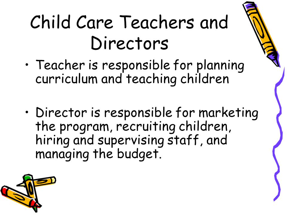 Child Care Teachers and Directors