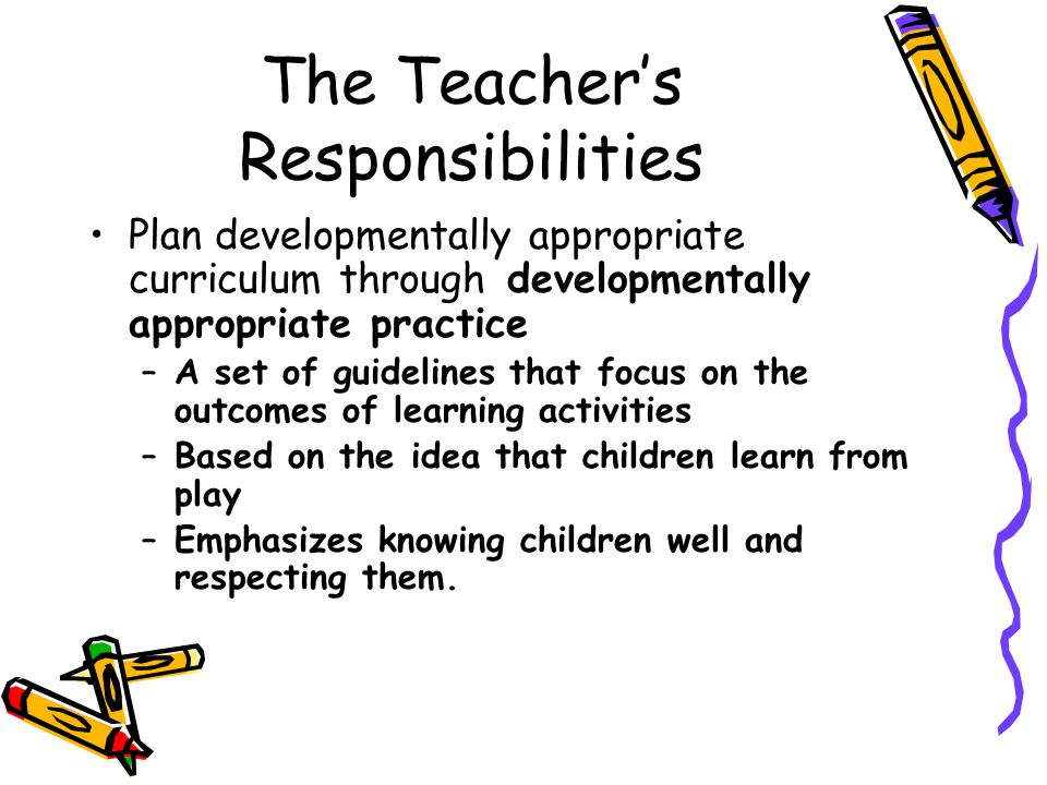 The Teacher's Responsibilities
