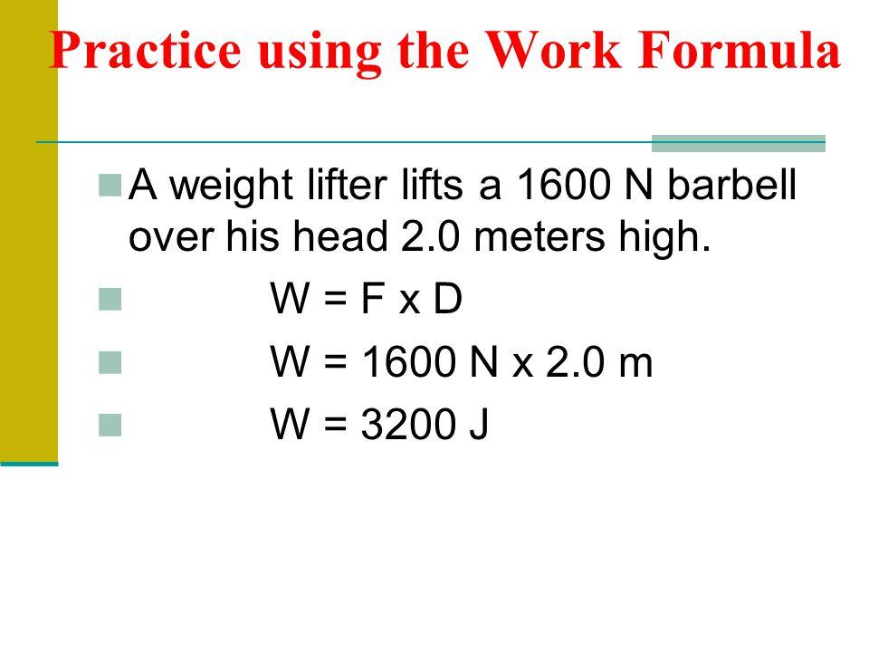 Practice using the Work Formula