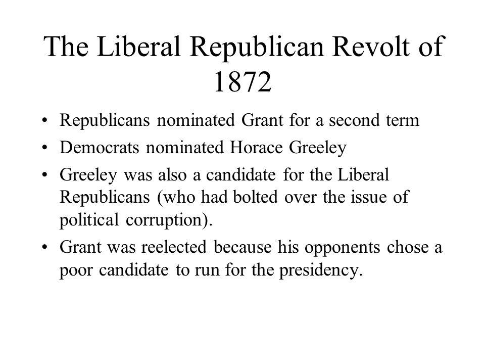 The Liberal Republican Revolt of 1872