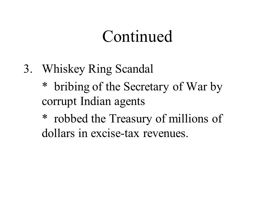 Continued Whiskey Ring Scandal