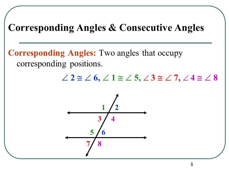 Corresponding Angles & Consecutive Angles