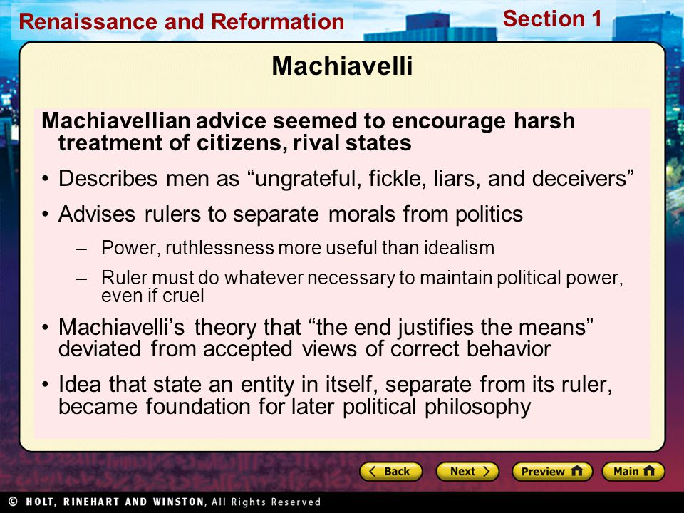 Machiavelli Machiavellian advice seemed to encourage harsh treatment of citizens, rival states.