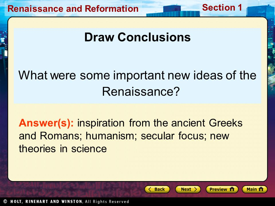What were some important new ideas of the Renaissance