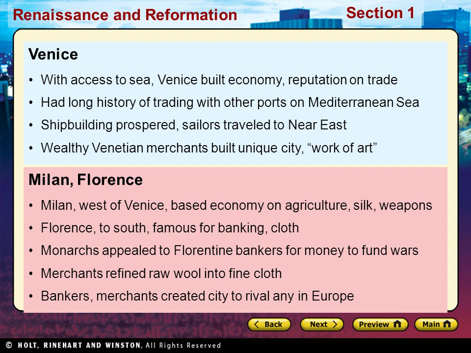 Venice With access to sea, Venice built economy, reputation on trade. Had long history of trading with other ports on Mediterranean Sea.