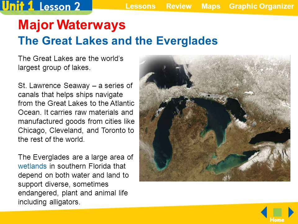 The Great Lakes and the Everglades