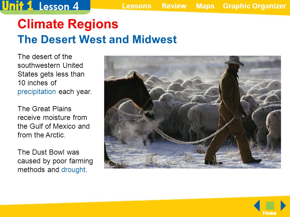 The Desert West and Midwest