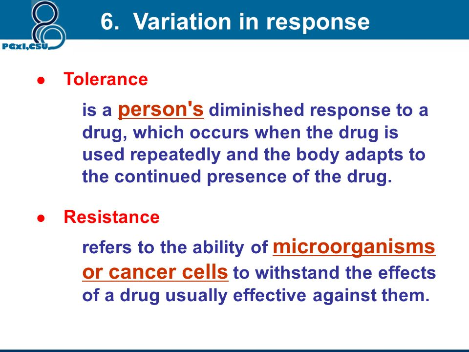 6. Variation in response Tolerance