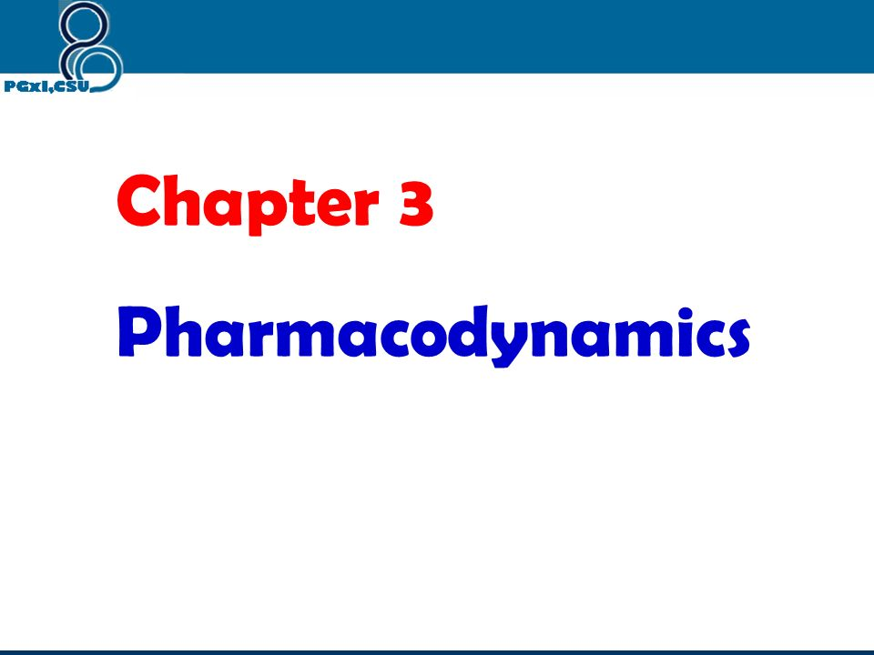 Chapter 3 Pharmacodynamics