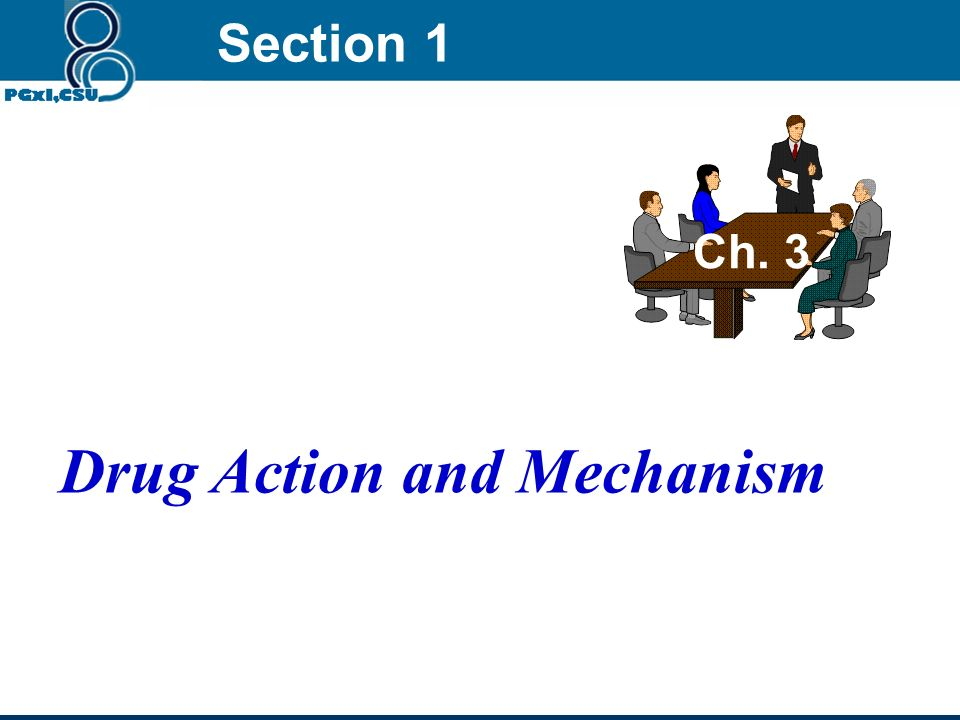 Drug Action and Mechanism