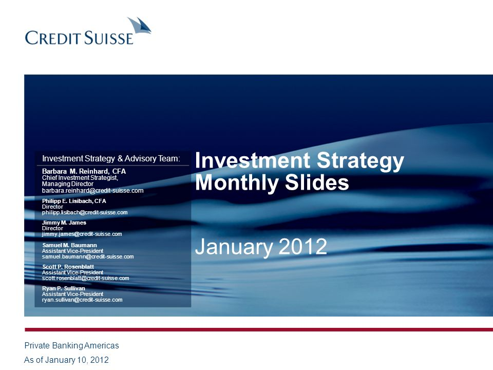Investment Strategy Monthly Slides January 2012