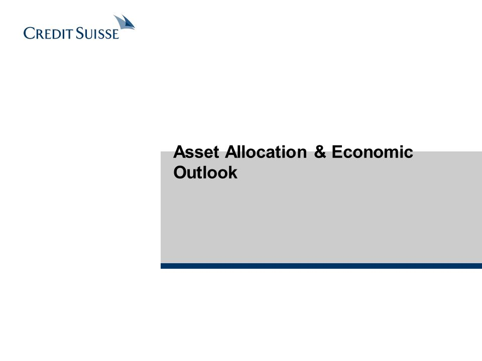 Asset Allocation & Economic Outlook