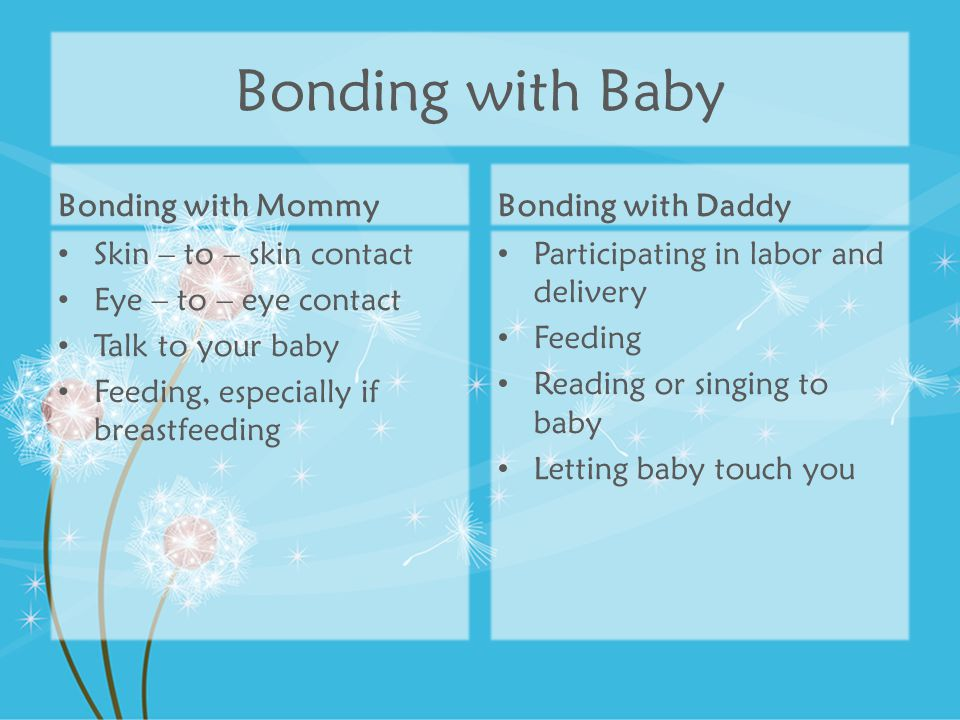 Bonding with Baby Bonding with Mommy Bonding with Daddy