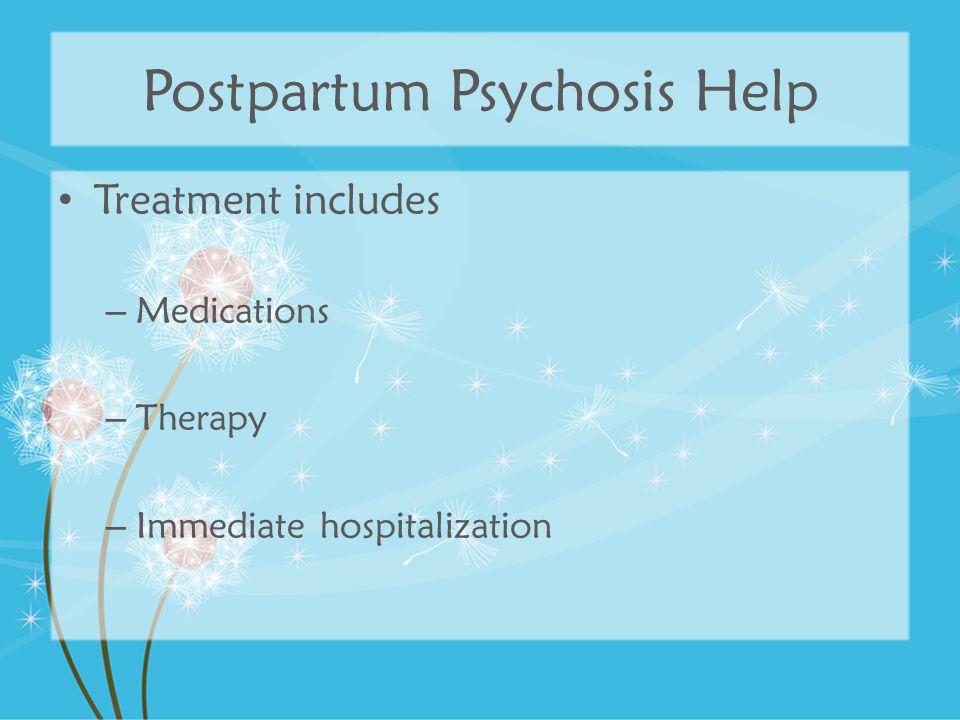 Postpartum Psychosis Help