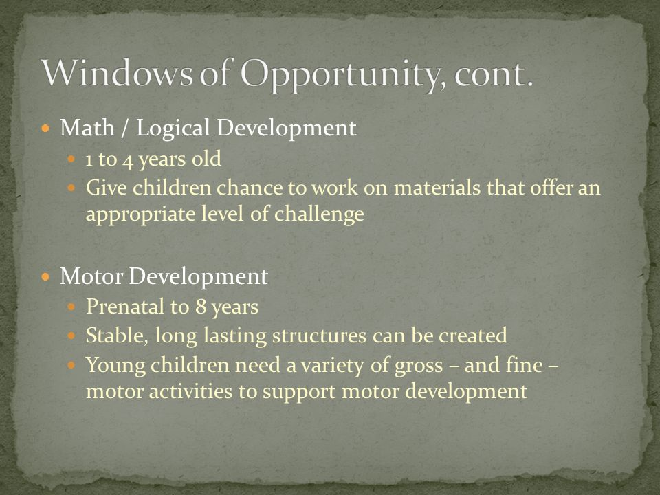 Windows of Opportunity, cont.