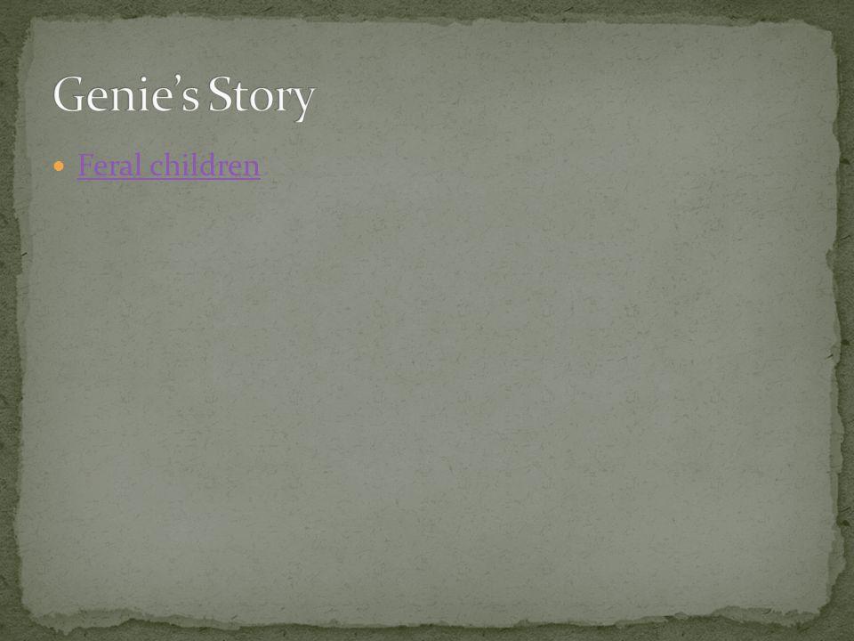 Genie's Story Feral children