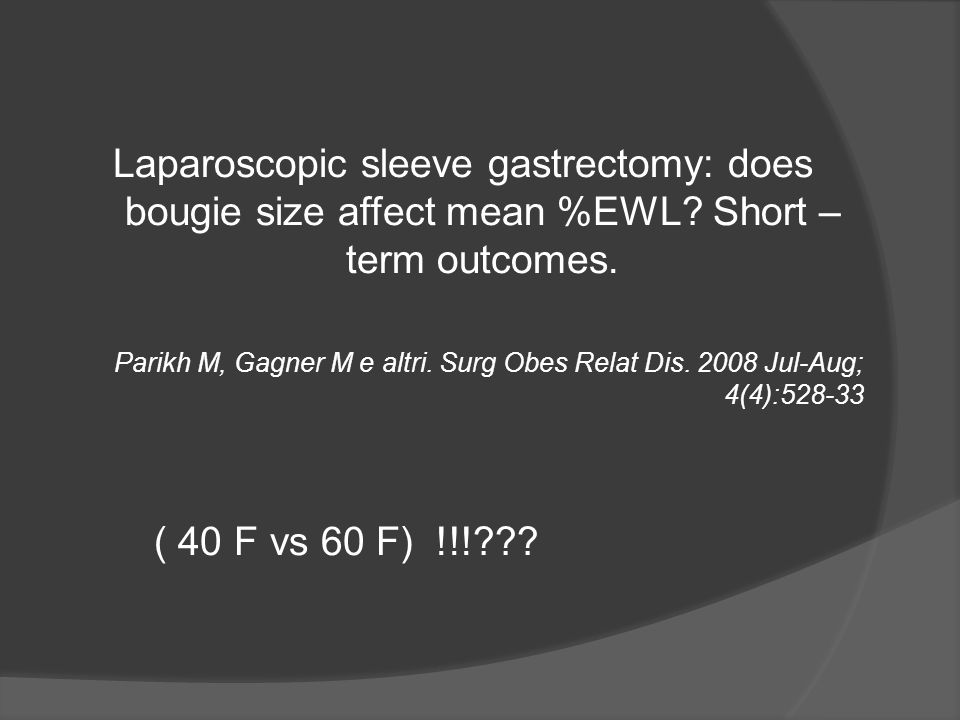 Laparoscopic sleeve gastrectomy: does bougie size affect mean %EWL