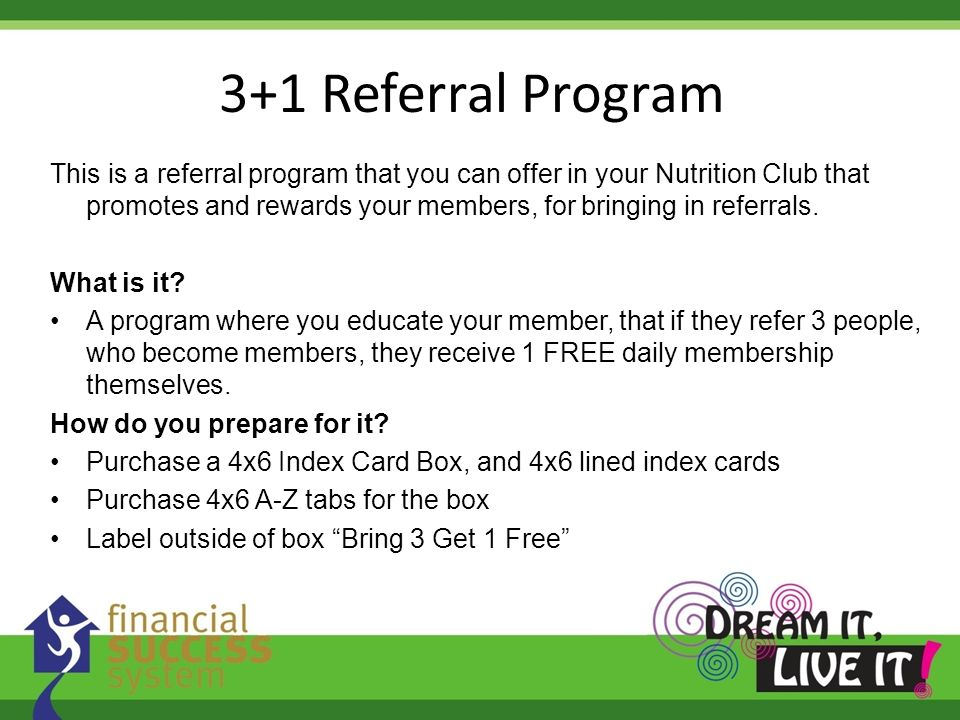 3+1 Referral Program