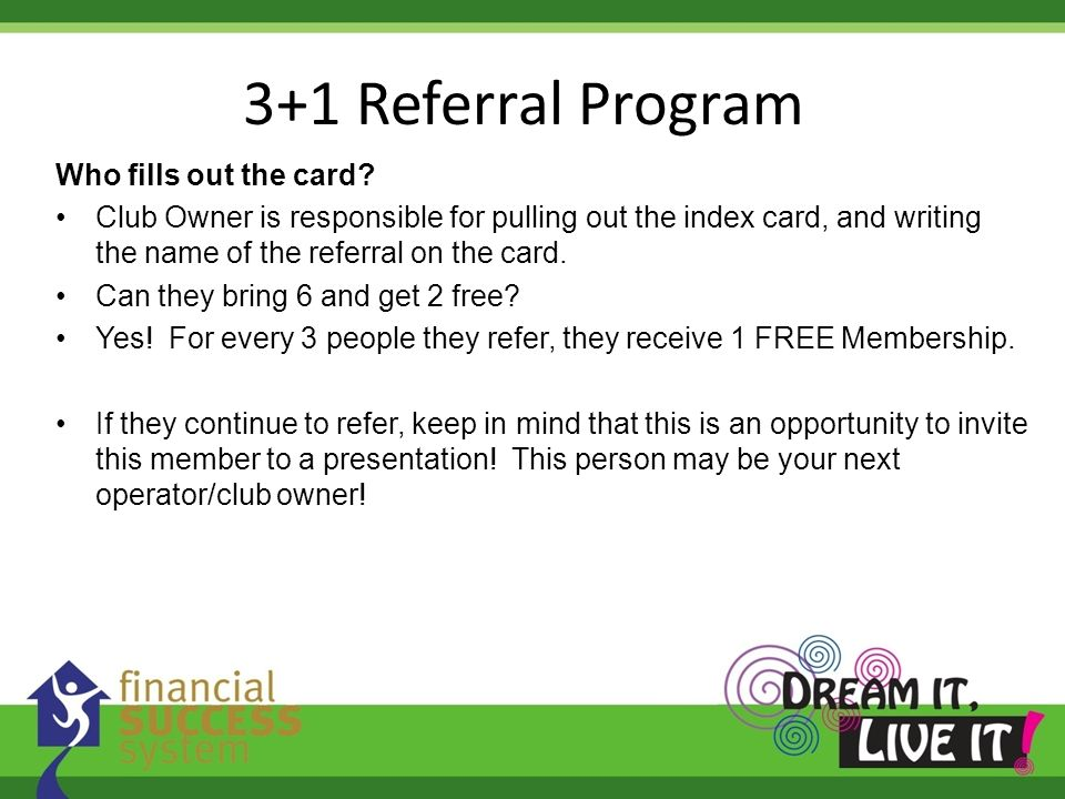 3+1 Referral Program Who fills out the card