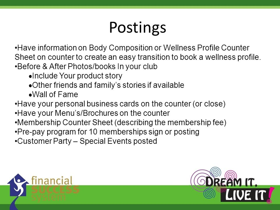 Postings Have information on Body Composition or Wellness Profile Counter Sheet on counter to create an easy transition to book a wellness profile.