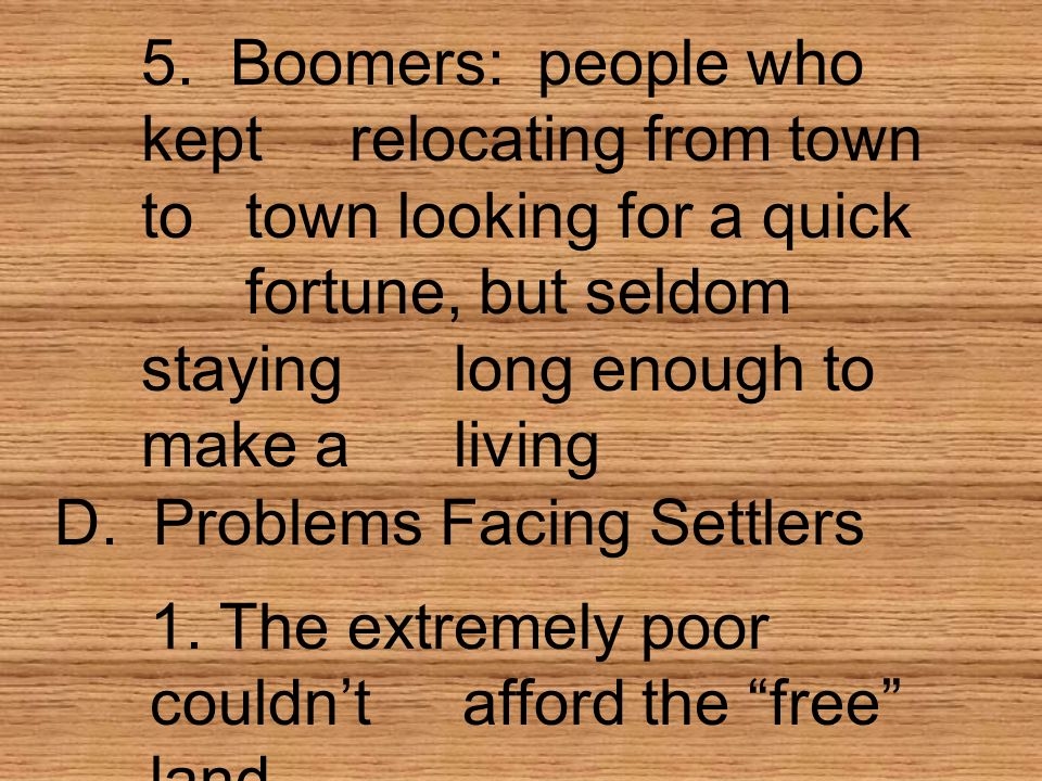 5. Boomers: people who kept. relocating from town to
