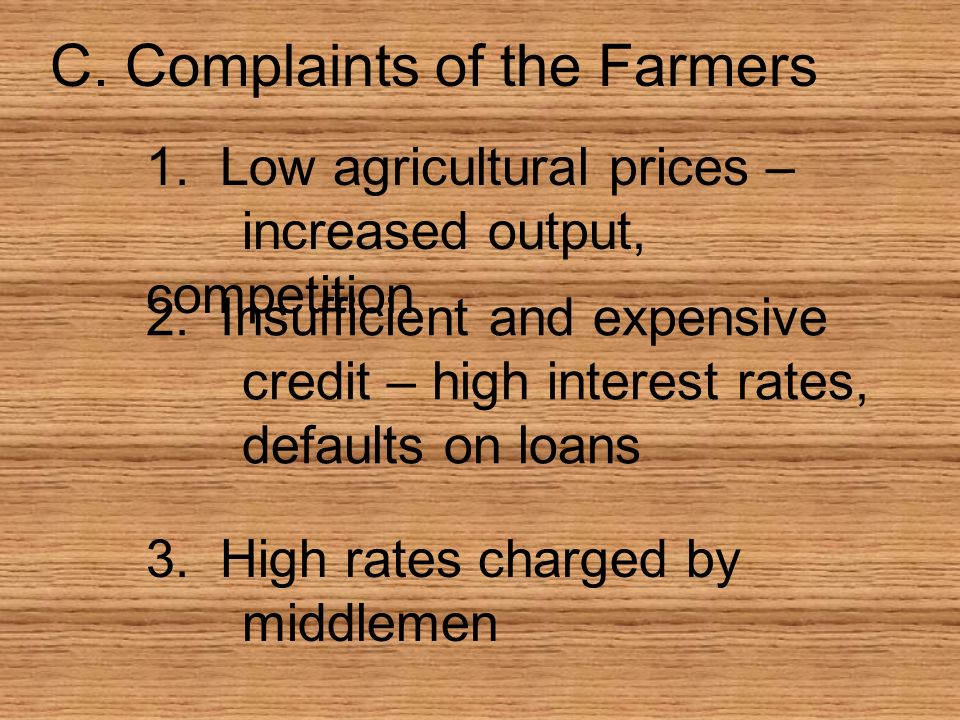 C. Complaints of the Farmers