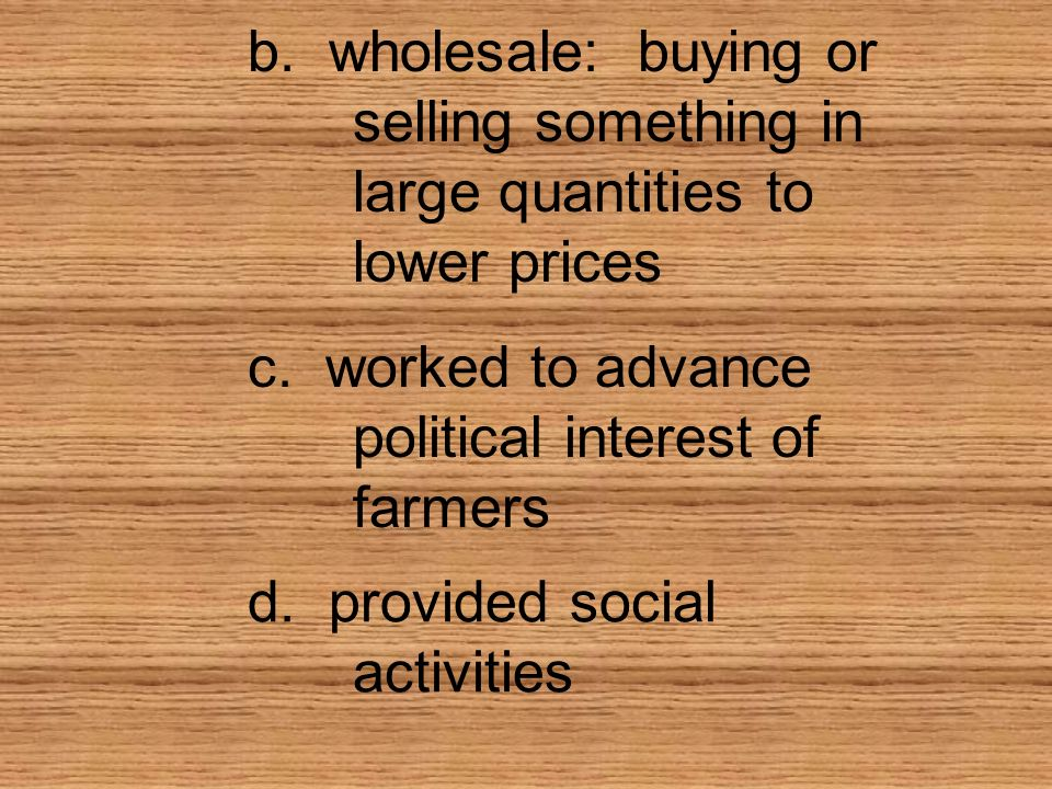 b. wholesale: buying or. selling something in. large quantities to