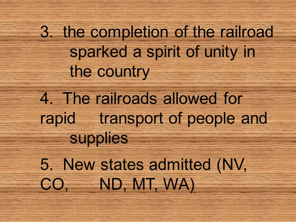 3. the completion of the railroad. sparked a spirit of unity in