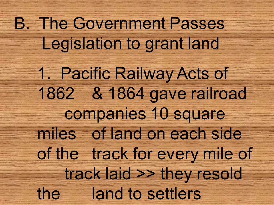 B. The Government Passes Legislation to grant land
