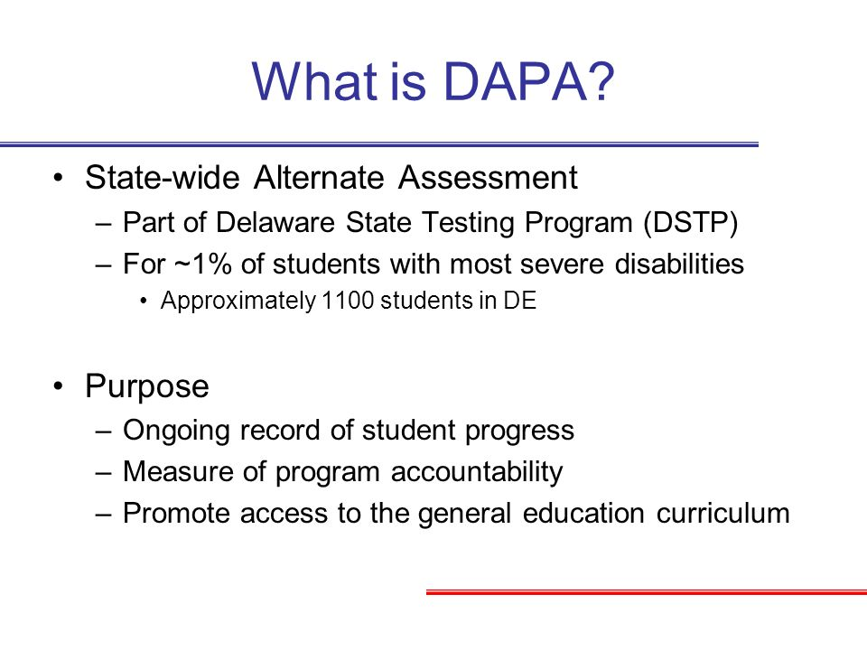 What is DAPA State-wide Alternate Assessment Purpose