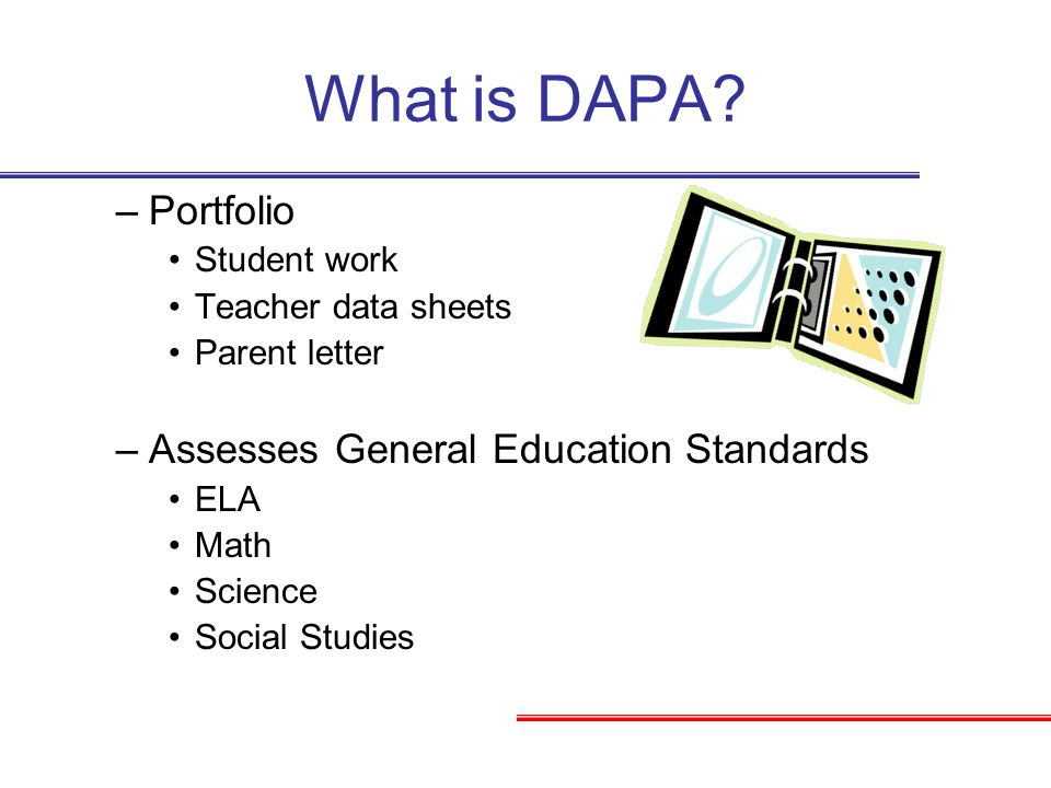 What is DAPA Portfolio Assesses General Education Standards