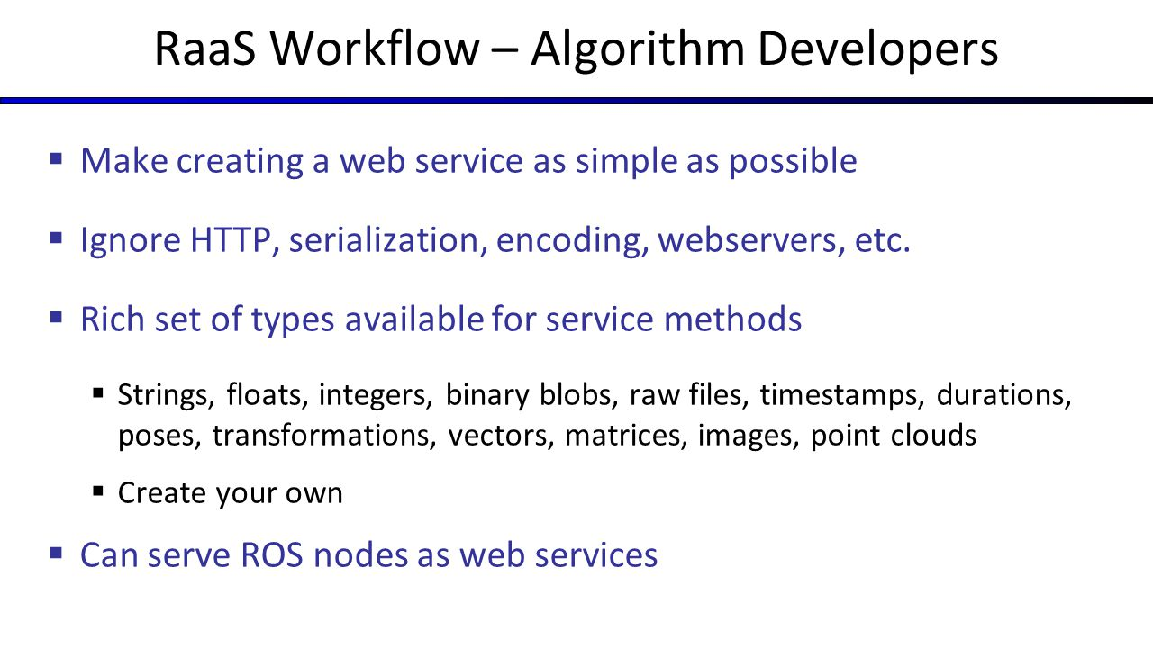 RaaS Workflow – Algorithm Developers