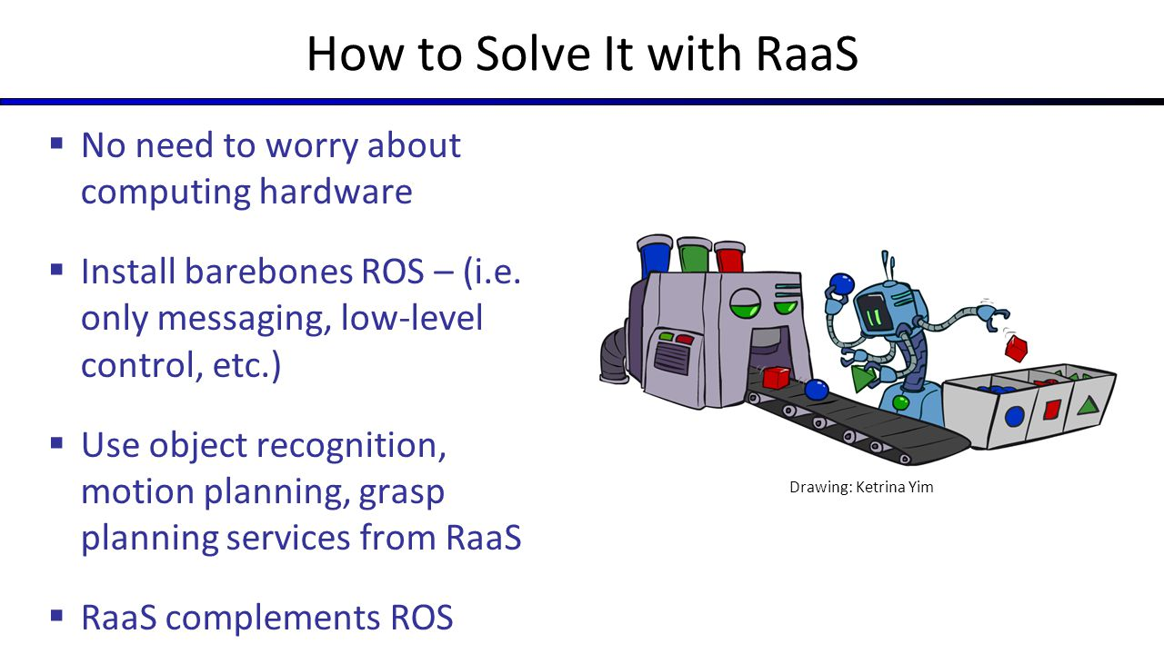 How to Solve It with RaaS