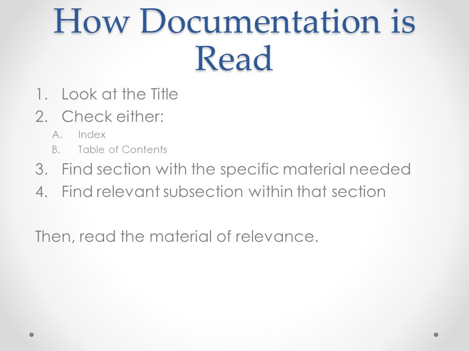 How Documentation is Read