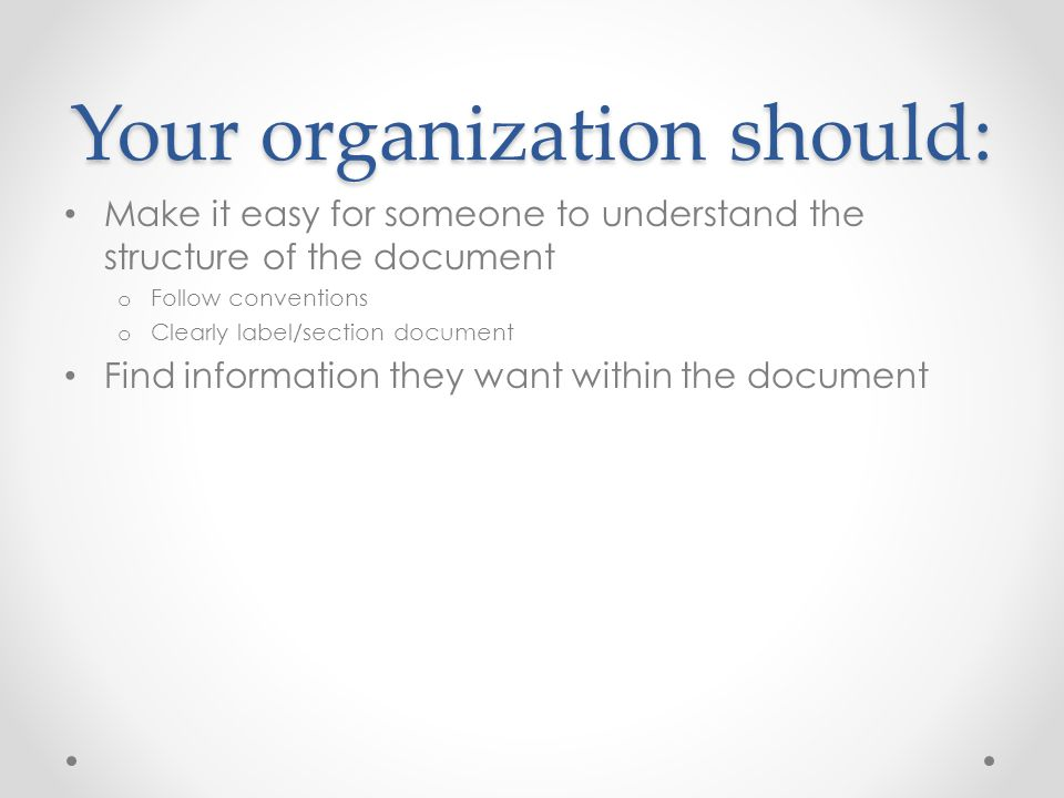 Your organization should: