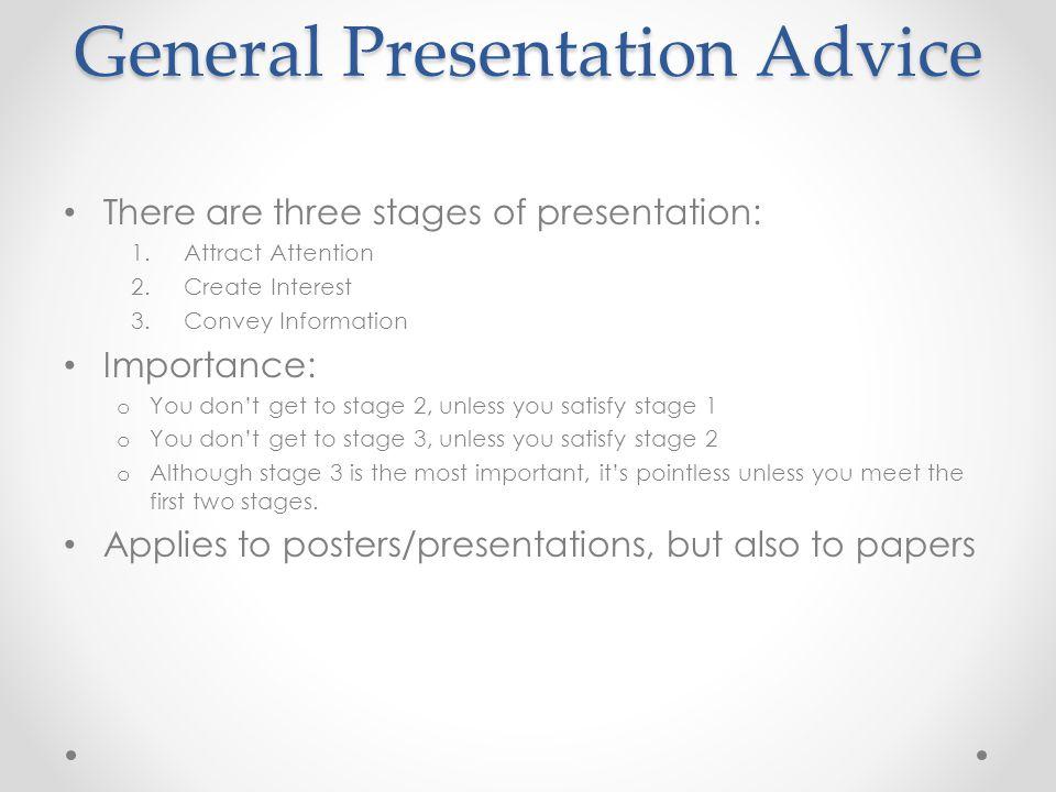 General Presentation Advice