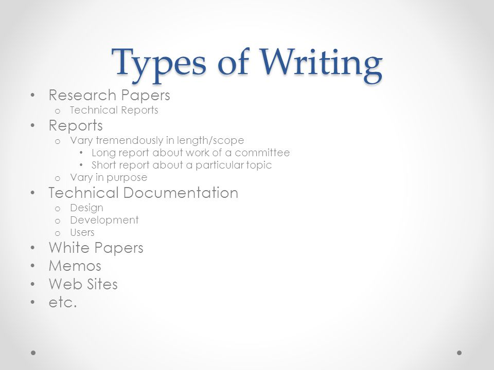 Types of Writing Research Papers Reports Technical Documentation