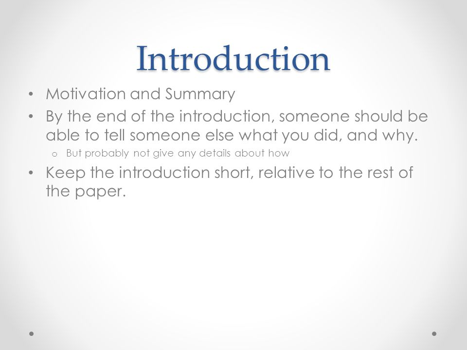 Introduction Motivation and Summary
