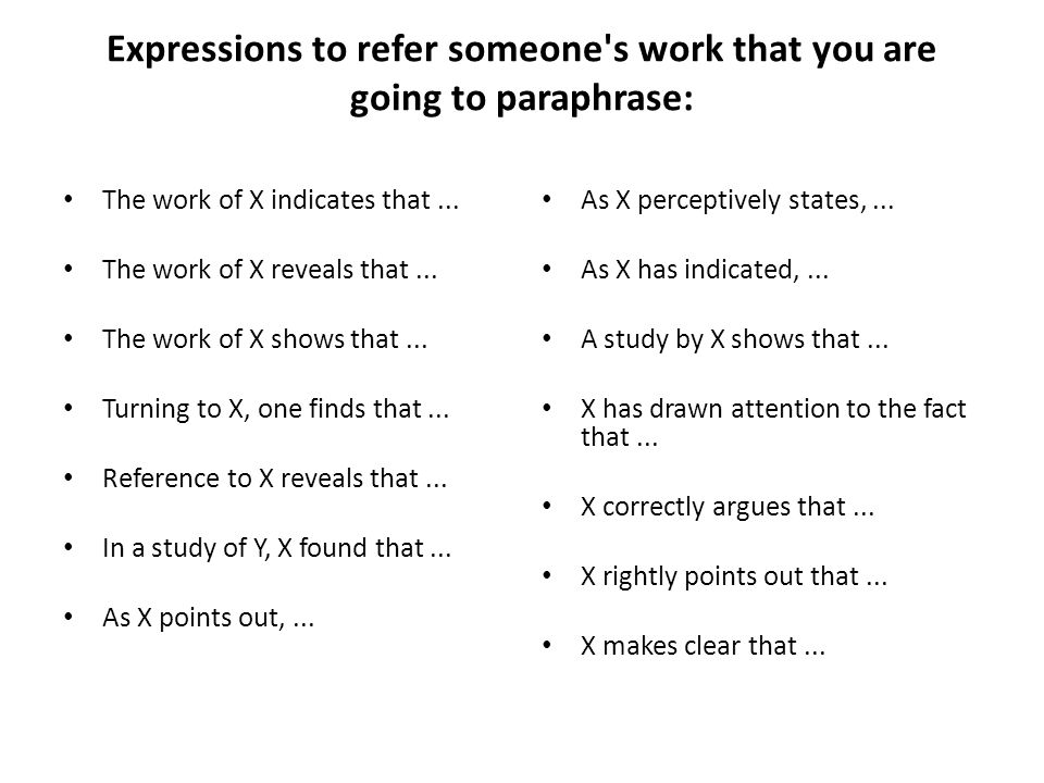 Expressions to refer someone s work that you are going to paraphrase: