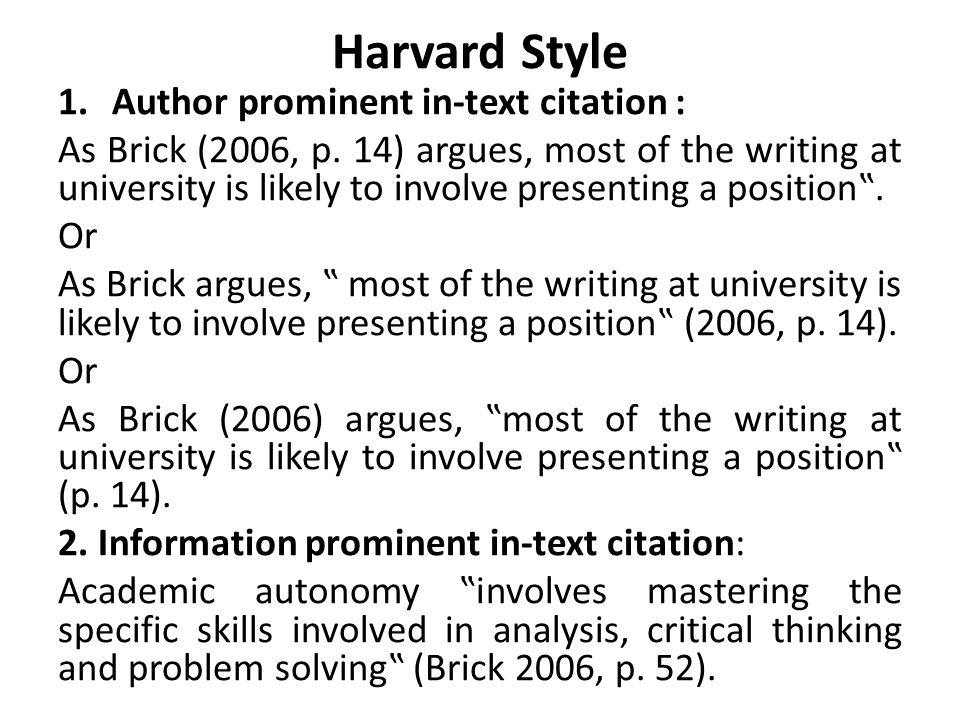 Harvard Style Author prominent in-text citation :