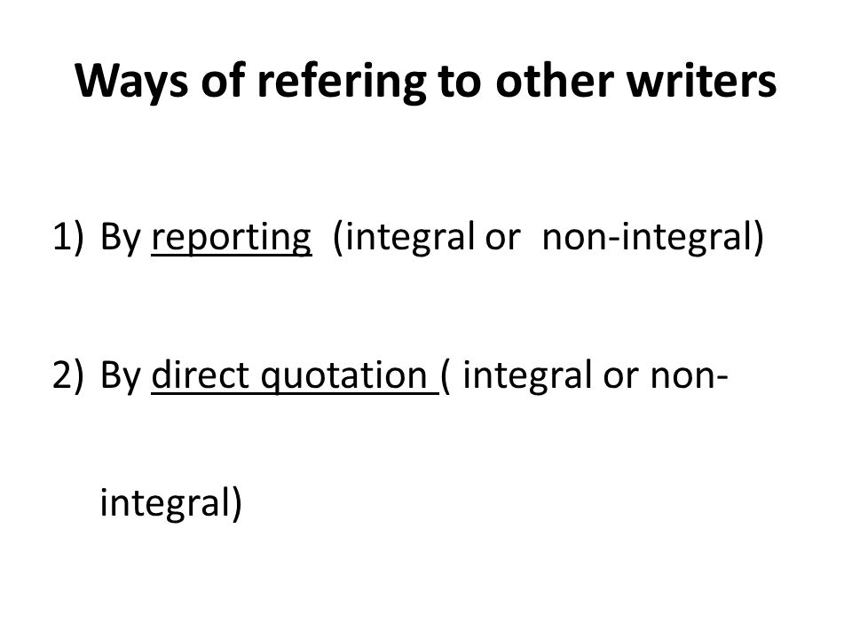 Ways of refering to other writers