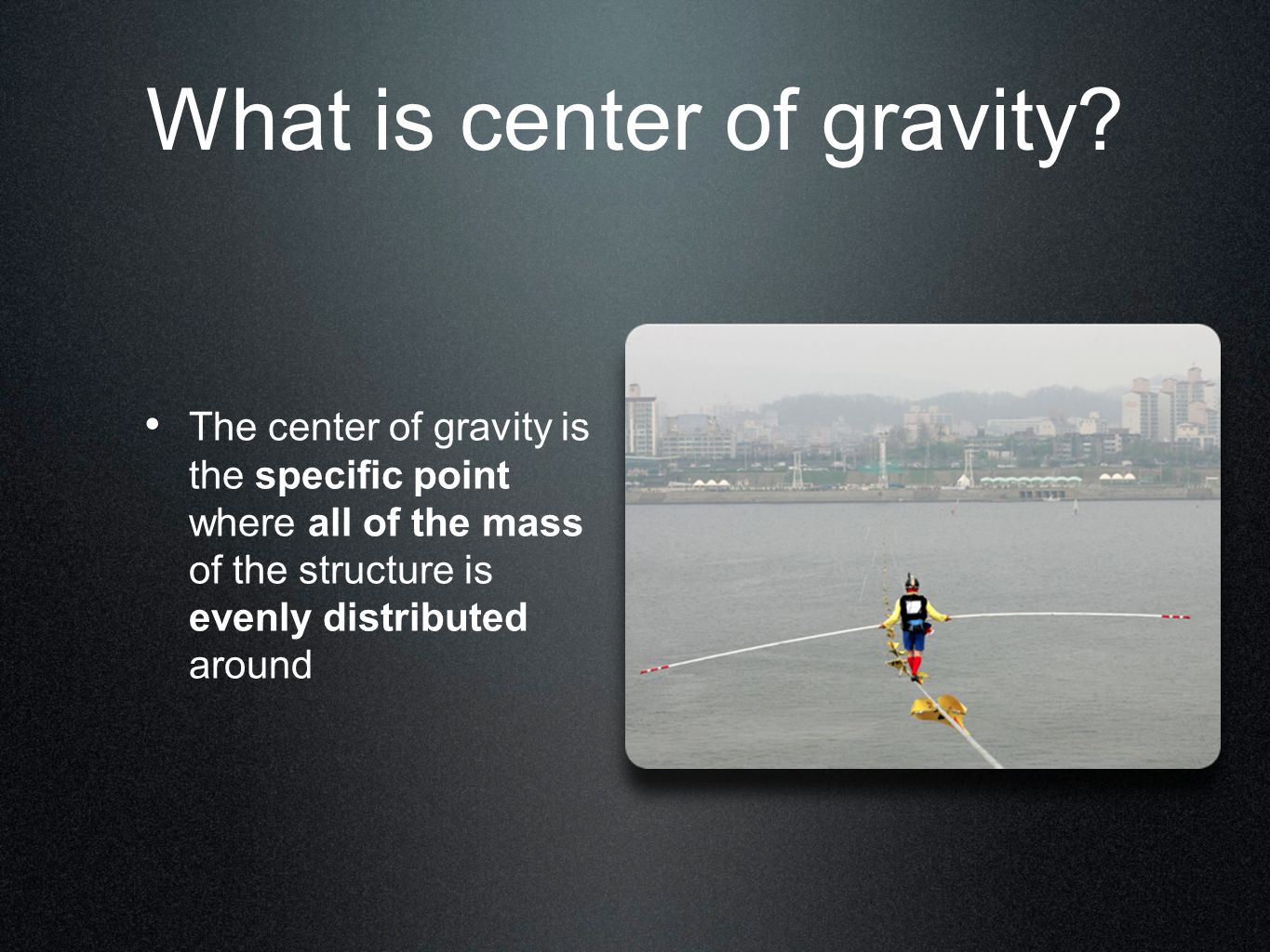 What is center of gravity